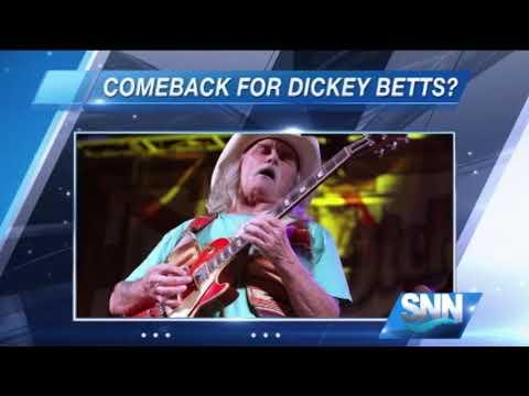 SNN: Dickey Betts making a comeback?