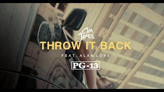 Cam James - Throw It Back feat. Alan Love (Official Visual)