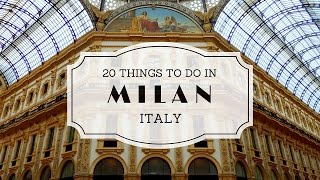 20 Things to do in Milan Italy Travel Guide(Well, welcome to Italy! This week we're exploring the fashion capital of Europe. We're here in Milan. But of course there is more to do in Milan than just go ..., 2015-11-24T23:30:01.000Z)
