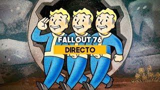 DIRECTO: Fallout 76, CAMP, eventos dinámicos y farmeo.