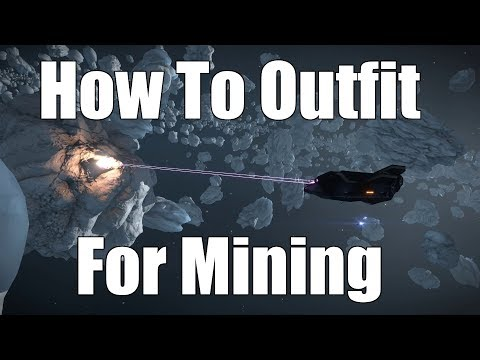 Elite: Dangerous - How To Outfit For Mining