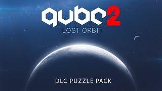 Q.U.B.E. 2 DLC Trailer | Lost Orbit (First-Person Puzzle)