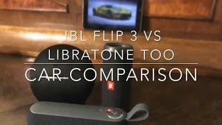 jBL Flip 3 vs Libratone Too - Car comparison