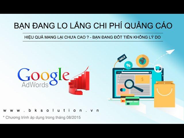 [BACH KIM TECH CO,. LTD] Quảng Cáo Google 08 -Tiếp thị lại   Remarketing