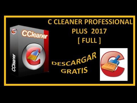 DESCARGAR C CLEANER PROFESSIONAL PLUS 2017 [FULL] PARA WINDOWS 10, 8 Y 7