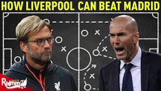 What Liverpool Need To Do To Beat Madrid! TACTICAL ANALYSIS