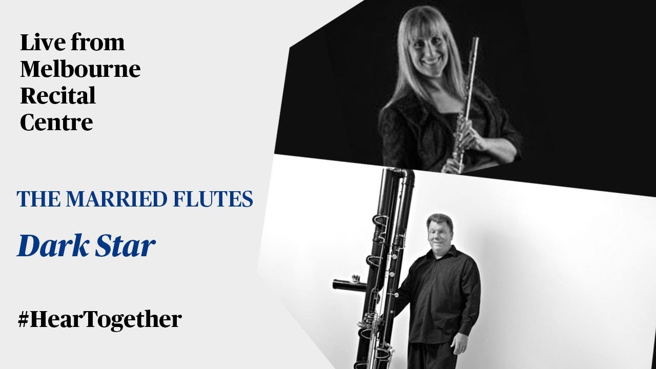 #HearTogether: The Married Flutes perform 'Dark Star' live at Melbourne Recital Centre