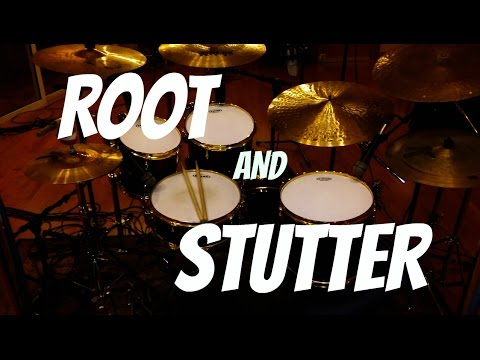 Advanced Drumming Concepts - Root and Stutter