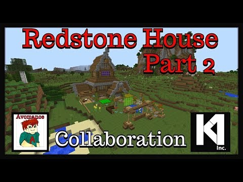 "Minecraft tutorial : Redstone house part 2 ""collaboration"""