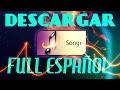 Descargar Songr Full Español Actualizado 2017!!