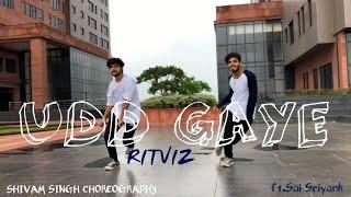 AIB : Udd Gaye by RITVIZ | SHIVAM CHOREOGRAPHY | FT. SAI SRIYANK | #BACARDIHOUSEPARTY