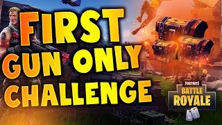FIRST GUN ONLY CHALLENGE (Fortnite Battle Royale)