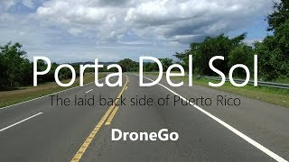Porta Del Sol | The laid back side of Puerto Rico