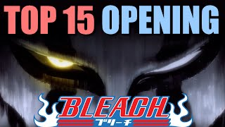 MON TOP 15 BLEACH OPENING !