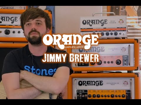 Jimmy Brewer and Orange Amps