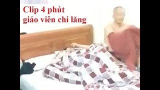 Clip Bắt quả tang cô giáo trong nhà nghỉ với đồng nghiệp ở huyện Chi Lăng (Clip 5 phút)