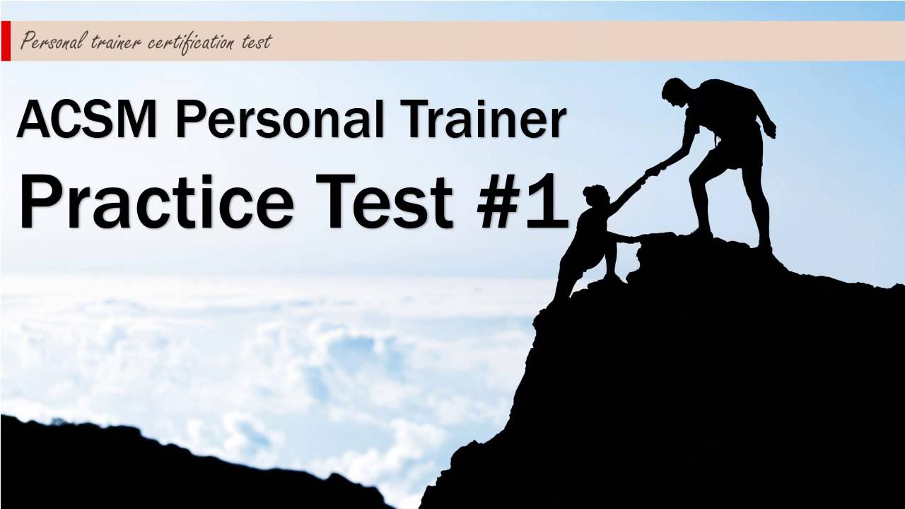 Acsm Personal Trainer Practice Test 1 Youtube