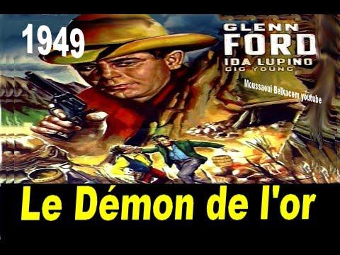 Le Démon de l'or film Western de Glenn Ford 1949