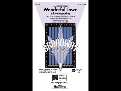 Wonderful Town (Choral Highlights) (SATB) - Arranged by John Purifoy