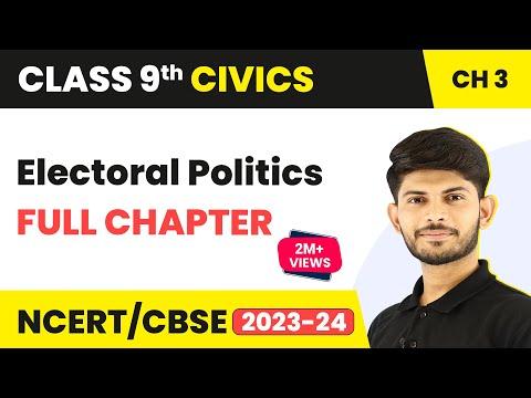 Electoral Politics - Full Chapter | Class 9 Civics