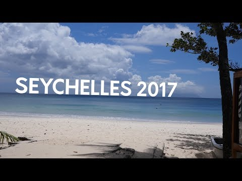 Seychelles Travel Video 2017