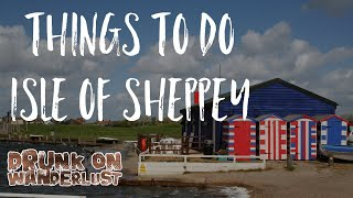 Things to do - Isle of Sheppey