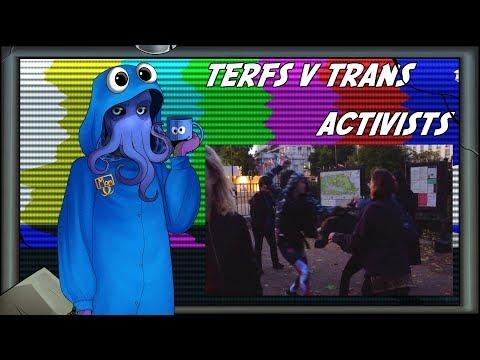TERFs v Trans Activists