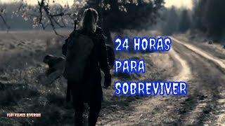 24 Horas Para Sobreviver - Suspense Dublado completo HD