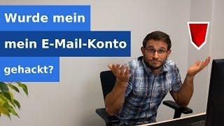 E-Mail Falle - Wurde mein Konto gehackt?