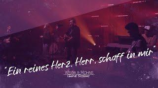 Ein reines Herz, Herr, schaff in mir   Choral Sessions 03   Weida & Mohns