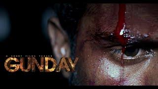 Official Teaser 2019 | GUNDAY | Bollywood Movie | LEVEL | SHORT FILM GUNDAY |