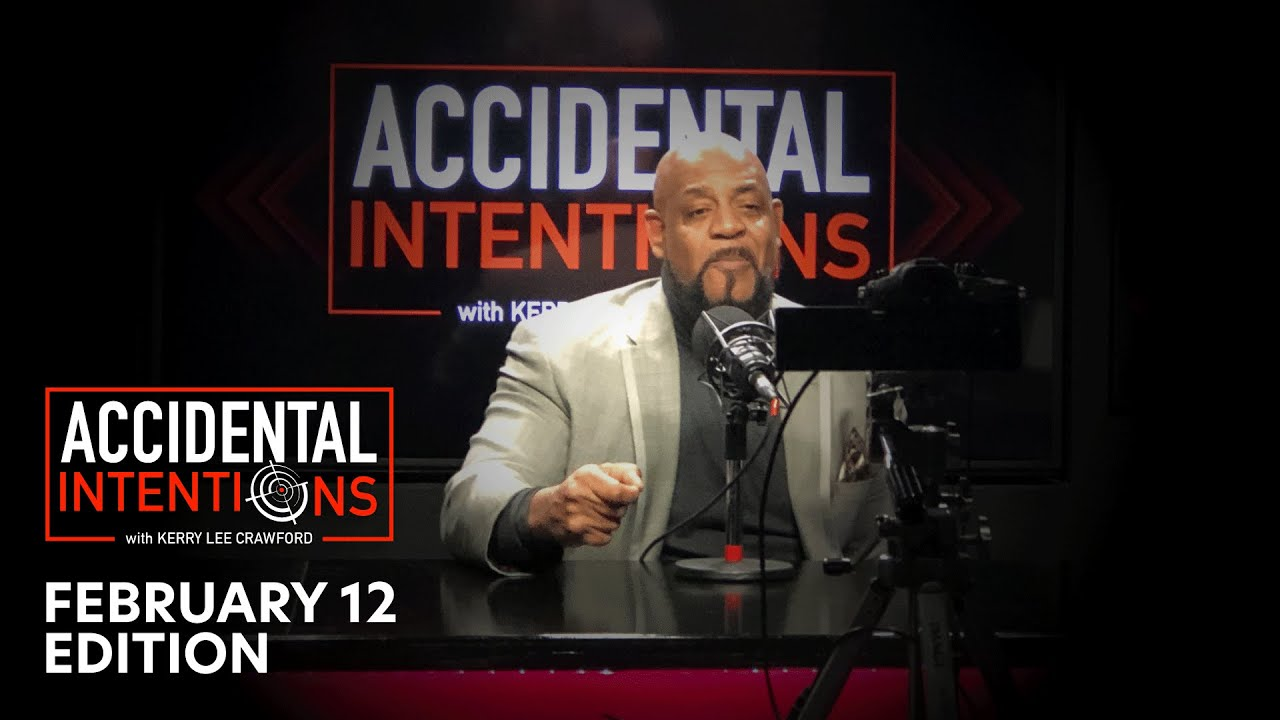 Accidental Intentions - February 12 2021
