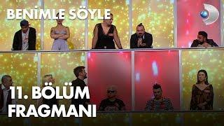 Benimle Söyle 11. Bölüm Fragmanı - YARI FİNAL / PAZAR 20.00