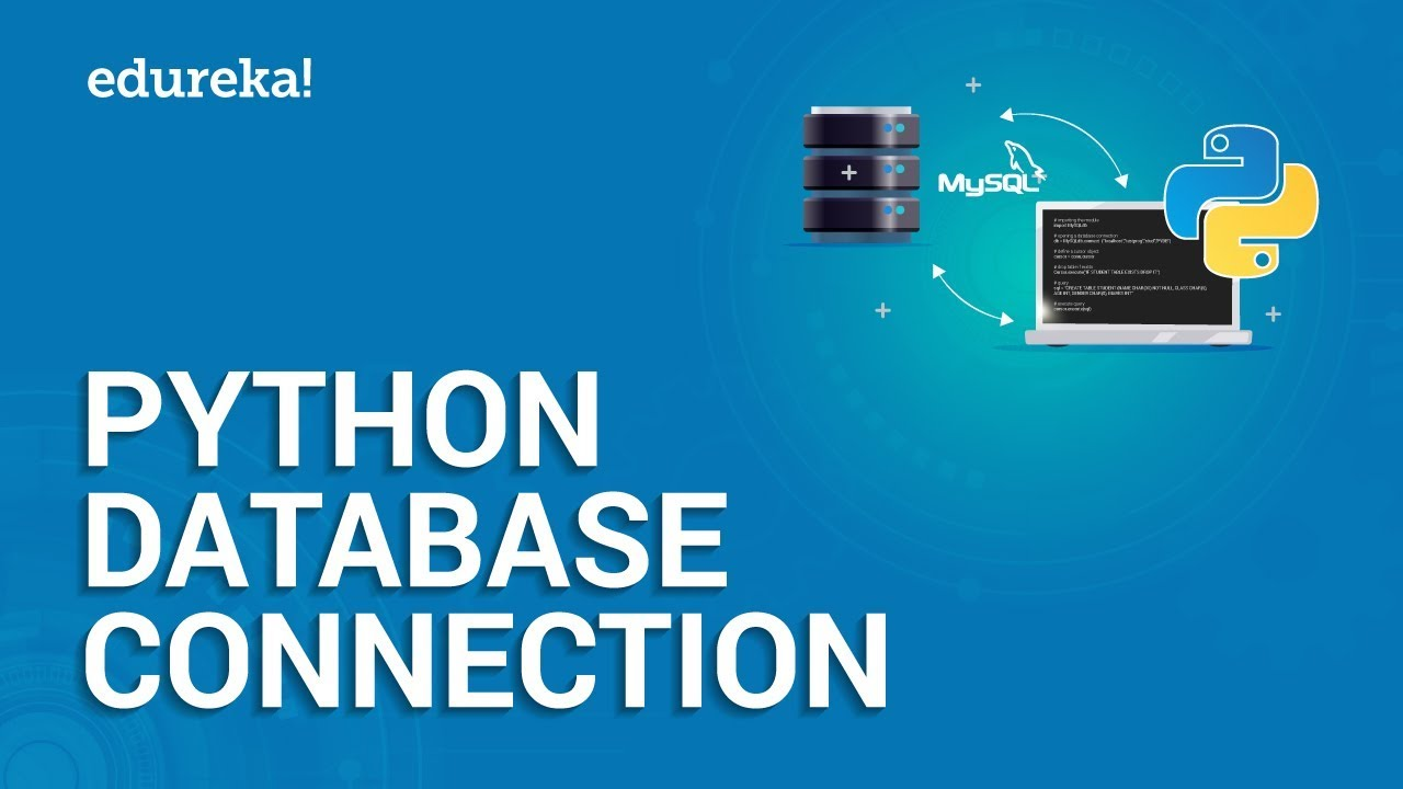 Python Database Connection | How to Connect Python with MySQL Database