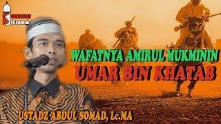 Kisah Wafatnya Umar Bin Khatab | Ustadz Abdul Somad, Lc.MA
