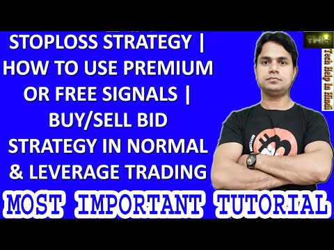 BEST STOPLOSS & BUY/SELL BID STRATEGY | HOW TO USE PREMIUM/FREE SIGNAL IN NORMAL & LEVERAGE TRADING