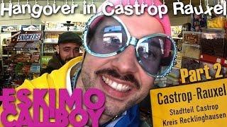 ESKIMO CALLBOY - Hangover in Castrop Rauxel Pt.2