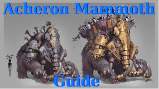 Acheron Mammoth Strategy/Tips/Guide