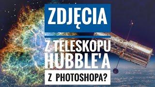 Tajemnica obróbki zdjęć z teleskopu Hubble'a