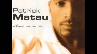 Patrick Matau - Par amour