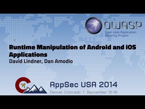 Runtime Manipulation of Android and iOS Applications - OWASP AppSecUSA 2014