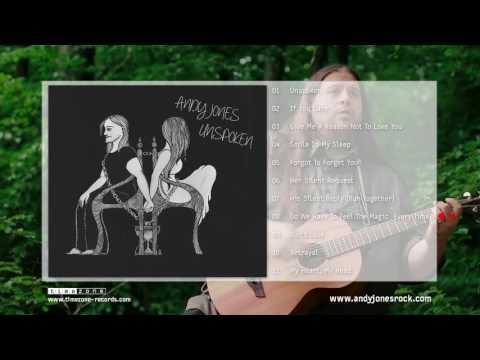 Andy Jones - Unspoken (Albumplayer)
