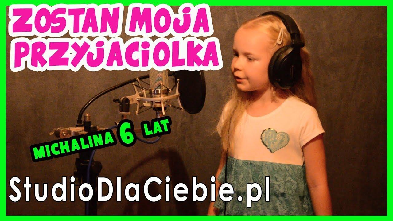 Zostań moją przyjaciółką (cover by Michalina Młynarczyk - 6 lat)