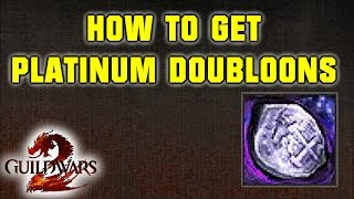 Guild Wars 2 How to get: Platinum Doubloons