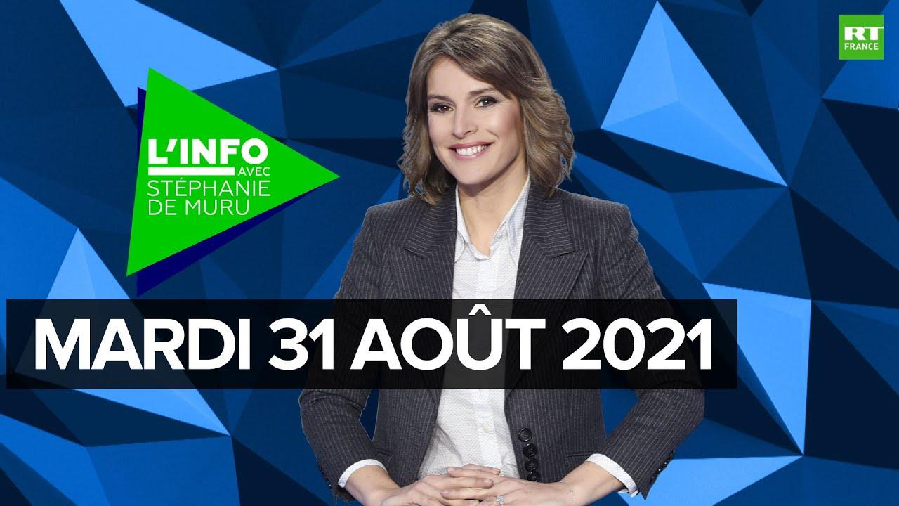Download L'Info avec Stéphanie De Muru - Mardi 31 août 2021