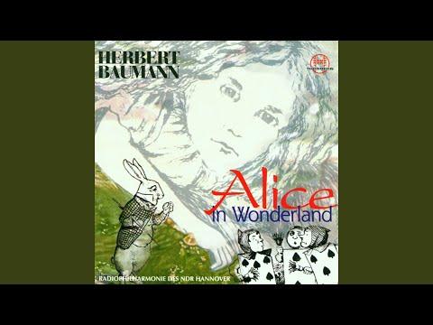 Alice In Wonderland: Im Garten: XX. Presto instante