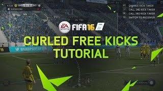 FIFA 16 Tutorial - How To Score Curled Free Kicks