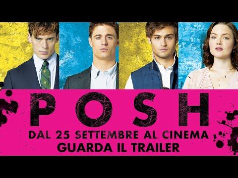 POSH - Trailer ufficiale italiano