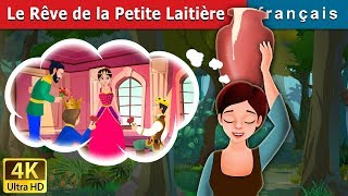 Le Rêve de la Petite Laitière | Histoire Pour S'endormir | Contes De Fées Français