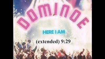 Here i am (extended) - Dominoe
